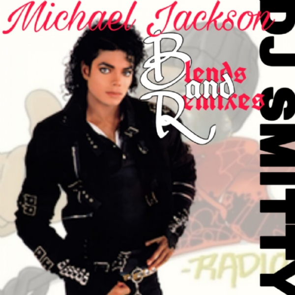 MJ Blends & Remixes