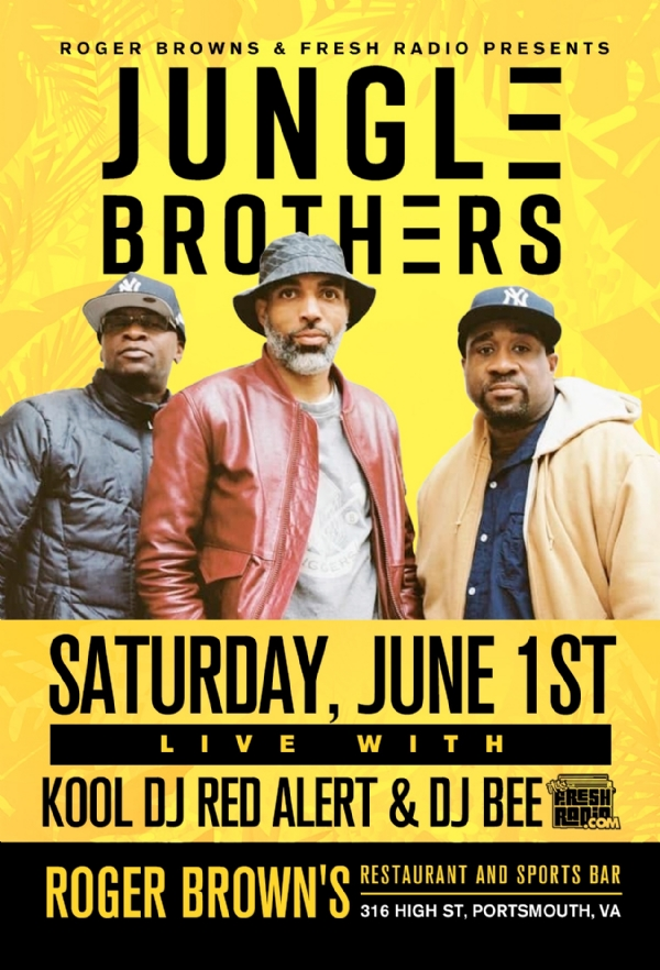 Saturday Night! @rogerbrowns The Jungle Brothers X Red Alert