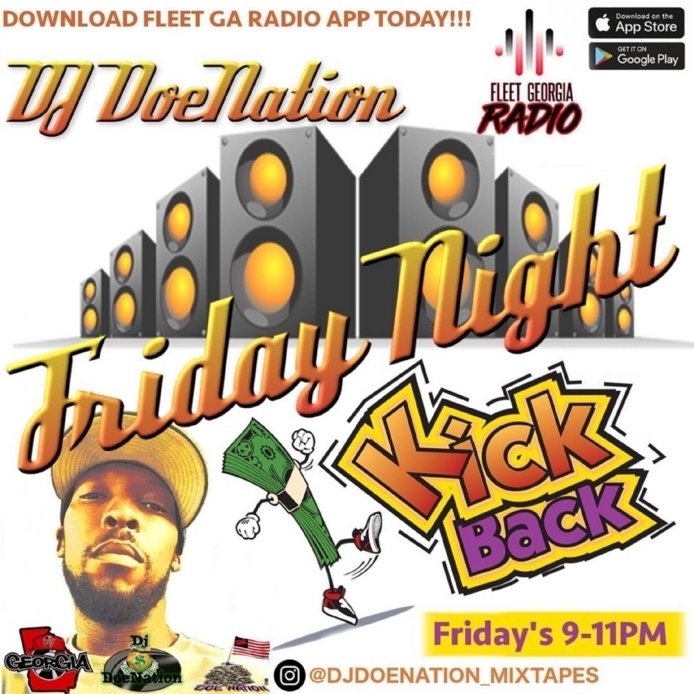 "Tune In Right Now To The ""Friday Night Kick Back"" With DJ DOENATION!"