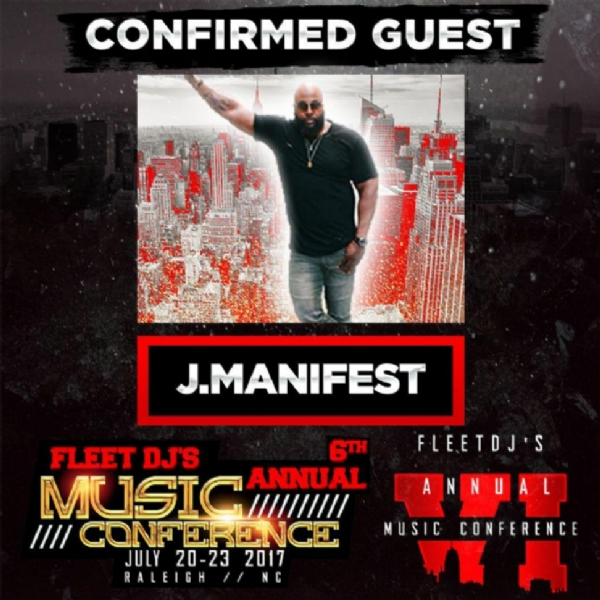 Confirmed for 2017 @fleetdjmusicconference July 20th to 23rd in Raleigh n.c . @jmanifestnc