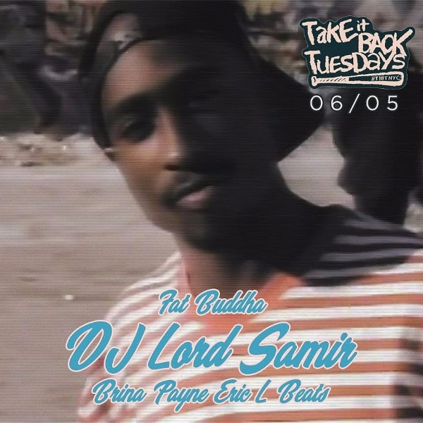 Take It Back Tuesday w/ DJ Lord Samir 6/5/18