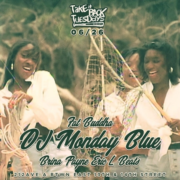 Take It Back Tuesday w/ DJ Monday Blue  6/26/18