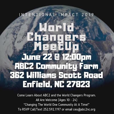 New WORLD CHANGERS MEET UP on JUNE 22nd at 12:00 PM at the ABC2 Community Farm