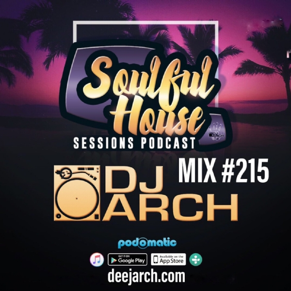 DJ ARCH Soulful House (Mix#215)