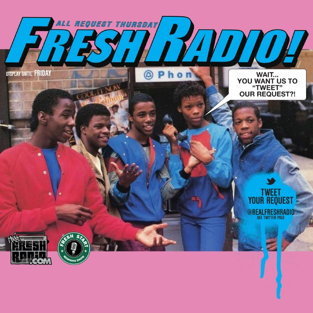 #allrequestThursday Tweet Your Favorite Classics To @realfreshradio For Today's #FreshStart Am Show