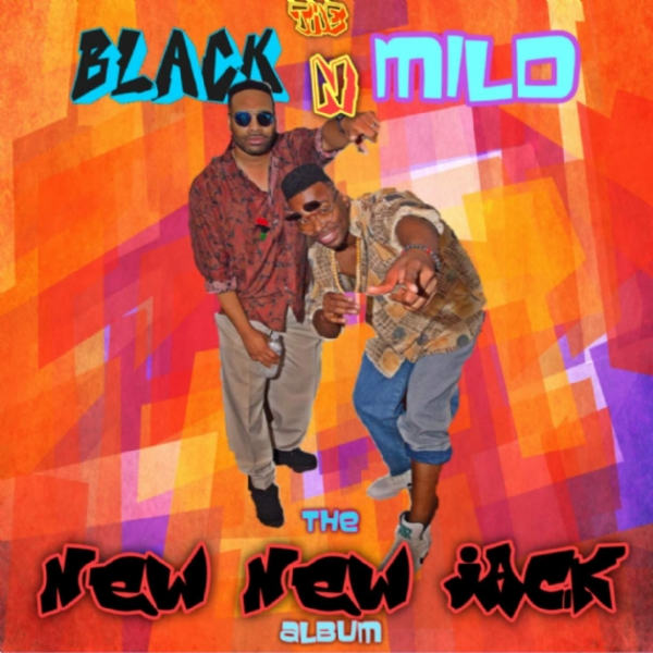 The Remix (08-25-18)  The New New Jack by The Black N Mild