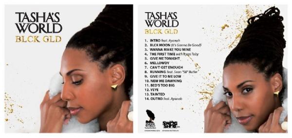 TASHA'S WORLD - 'BLCK GLD' CD AVAILABLE NOW