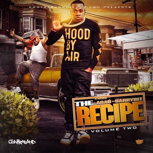 [Mixtape Alert] The Recipe 2- DJ Arab & DJ Barry Bee. OUT NOW on Contraband!