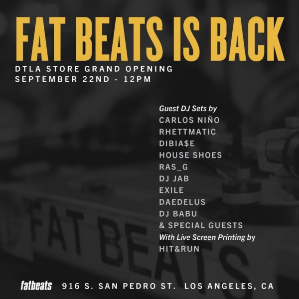 Fat Beats Is Back In LA! 09/22