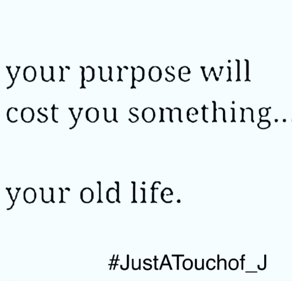 Hey Kings & Queens.. Remember To Walk Into Your Purpose!