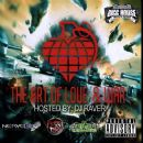 The Art Of Love & War Mixtape - Hosted and Mixed By DJ Raver