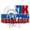 Dropping Knowledge- Saturday 10am