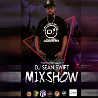 Dj Sean Swift MixShow